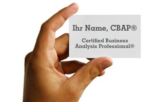 Ihr Name, CBAP, Certified Business Analysis Professional