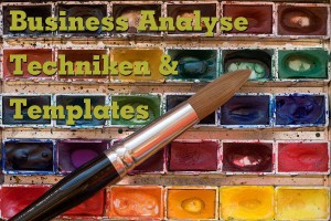 Business Analyse Templates & Techniken